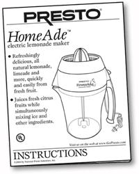 Instruction Manual for Presto® HomeAde™ electric lemonade maker