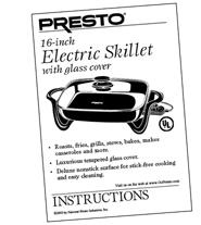 "Instruction Manual for Presto® 16"" Electric Skillet with Glass Cover"