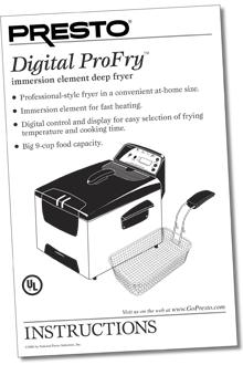Instruction Manual for the Digital ProFry™ deep fryer