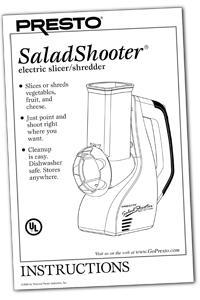 Instruction Manual for the SaladShooter&reg electric slicer/shredder