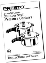 Instruction Manual for the Presto® Pressure Cooker