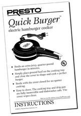 Instruction Manual for the Presto® QuickBurger™ Electric Hamburger Cooker