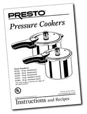 Instruction Manual for the Presto® Pressure Cookers