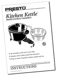 Instruction Manual for the Presto® Kitchen Kettle