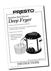 Instruction Manual for the Presto® Stainless Steel Deep Fryer