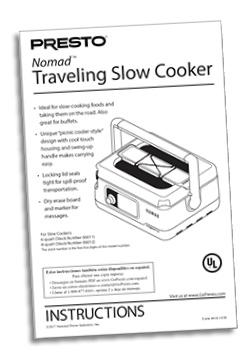 Instruction Book for the Presto® Nomad™ Traveling Slow Cooker